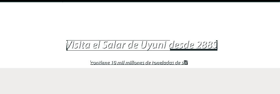 Visita el Salar de Uyuni desde 288$